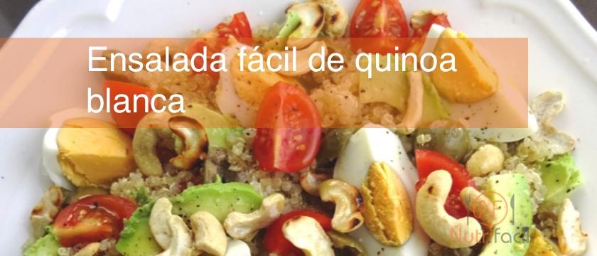 Ensalada fácil de quinoa blanca, receta Nutrifácil