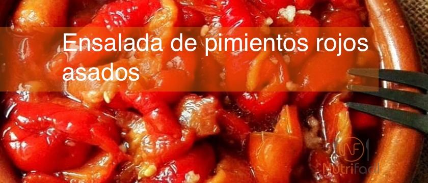 Receta de ensalada de pimientos rojos asados Nutrifácil