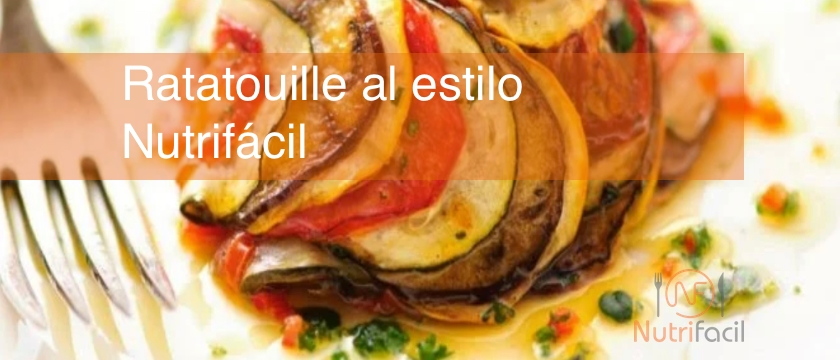Ratatouille, la receta fácil de Nutrifácil