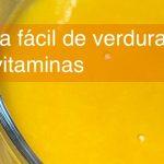 Crema de verduras fácil y saludable